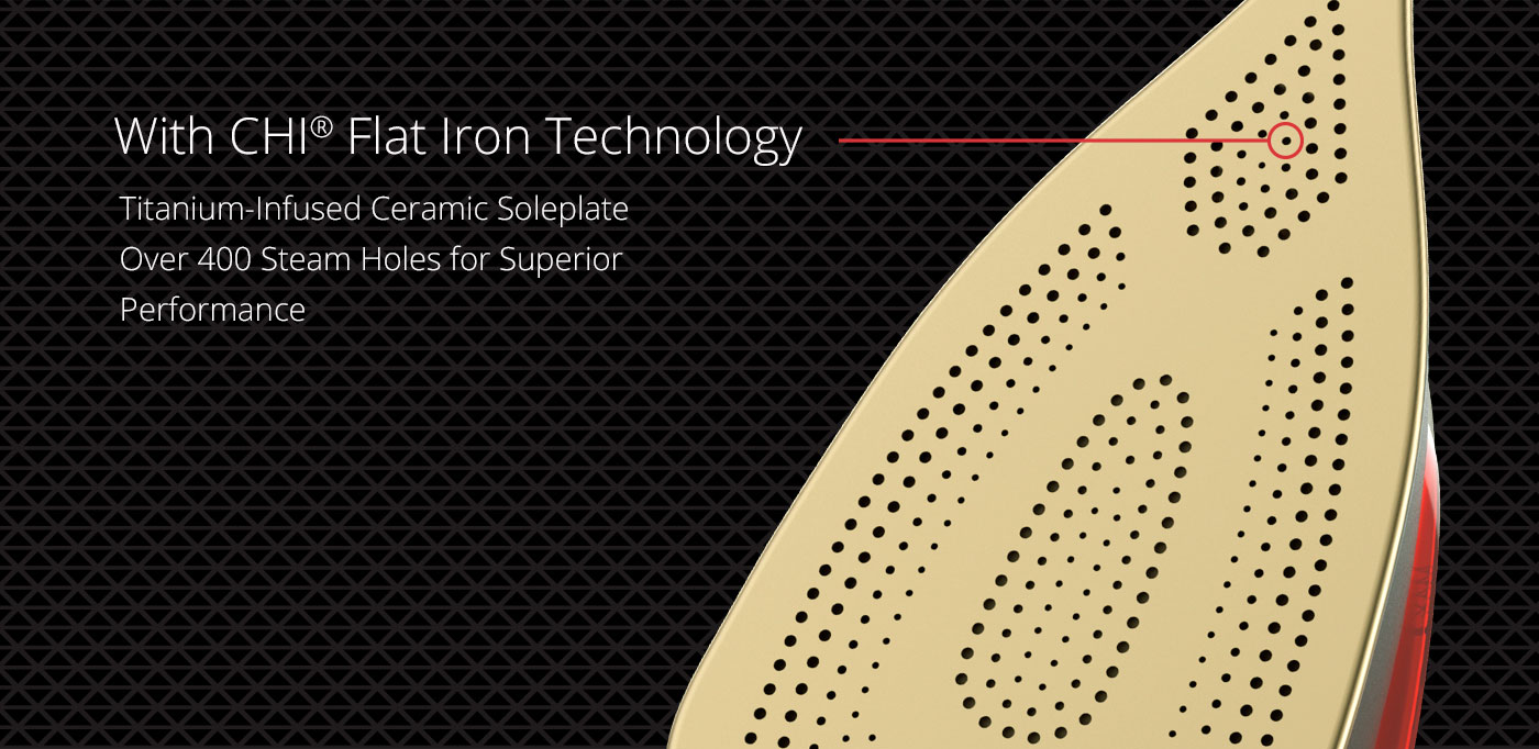 Titanium-infused ceramic soleplate, Over 400 steam holes for superior performance